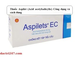 Thuoc-Aspilet-Acid-acetylsalicylic-Cong-dung-va-cach-dung