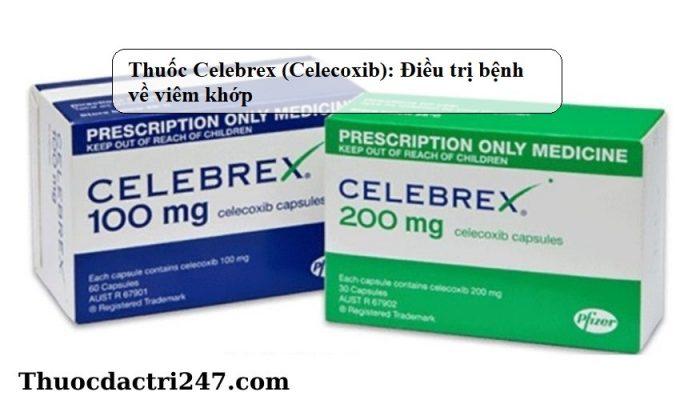 Thuoc-Celebrex-Celecoxib-Dieu-tri-benh-ve-viem-khop1 (2)