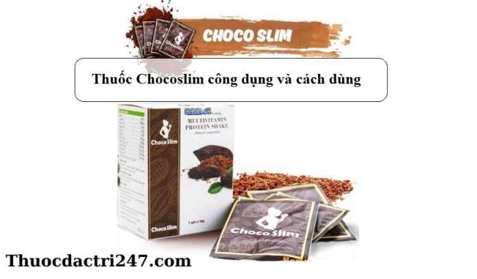 Thuoc-Chocoslim-cong-dung-va-cach-dung1