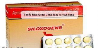 Thuoc-Siloxogene-Cong-dung-va-cach-dung