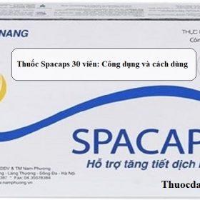 Thuoc-Spacaps-30-vien-Cong-dung-va-cach-dung