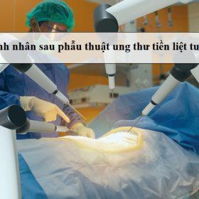 Benh-nhan-sau-phau-thuat-ung-thu-tien-liet-tuyen