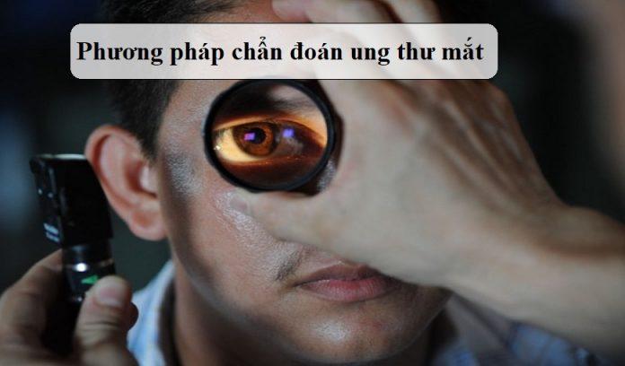 Phuong-phap-chan-doan-ung-thu-mat-hieu-qua