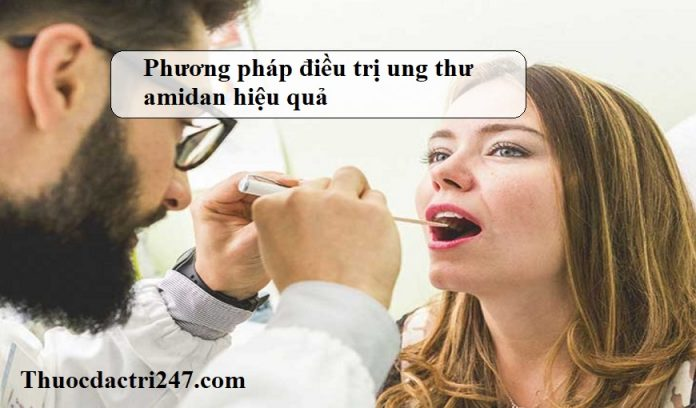 Phuong-phap-dieu-tri-ung-thu-amidan-hieu-qua
