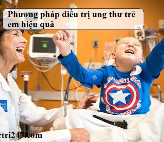 Phuong-phap-dieu-tri-ung-thu-tre-em-hieu-qua