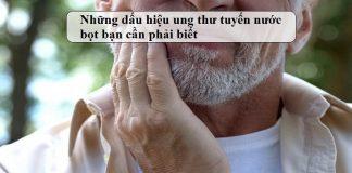 nhung dau hieu ung thu tuyen nuoc bot ban can phai biet